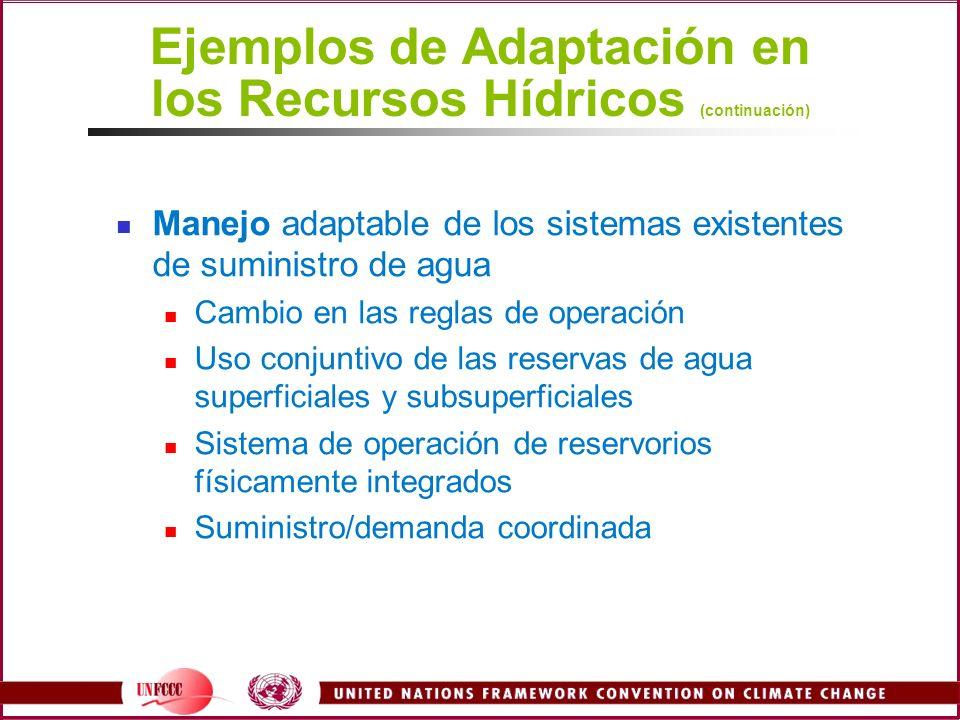 Ejemplos de Adaptación en los Recursos Hídricos (continuación)