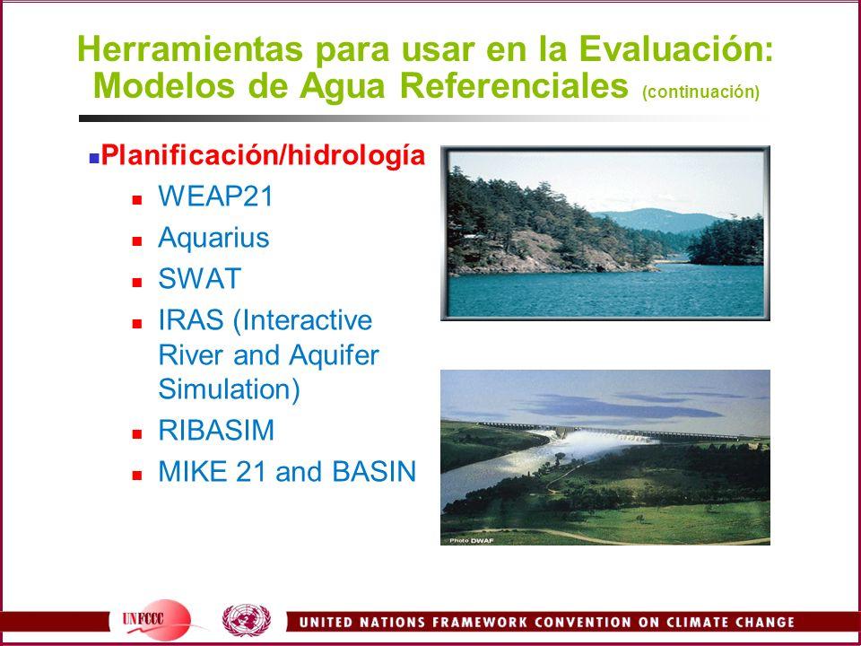 Herramientas para usar en la Evaluación: Modelos de Agua Referenciales (continuación)