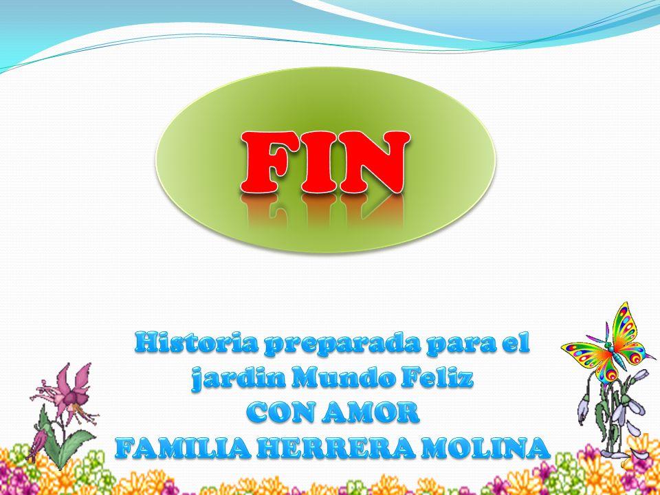 Historia preparada para el jardin Mundo Feliz FAMILIA HERRERA MOLINA