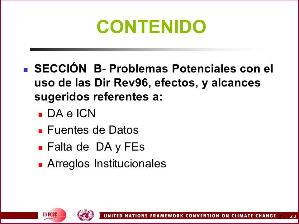 CONTENIDO SECCIÓN B- Problemas Potenciales con el uso de las Dir Rev96, efectos, y alcances sugeridos referentes a: