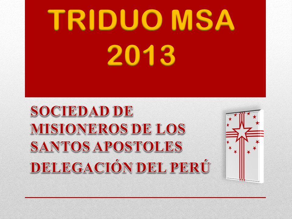 SOCIEDAD DE MISIONEROS DE LOS SANTOS APOSTOLES DELEGACIÓN DEL PERÚ