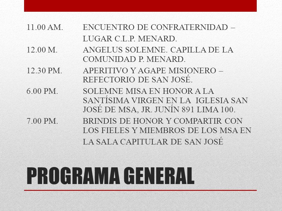 11. 00 AM. ENCUENTRO DE CONFRATERNIDAD – LUGAR C. L. P. MENARD. 12