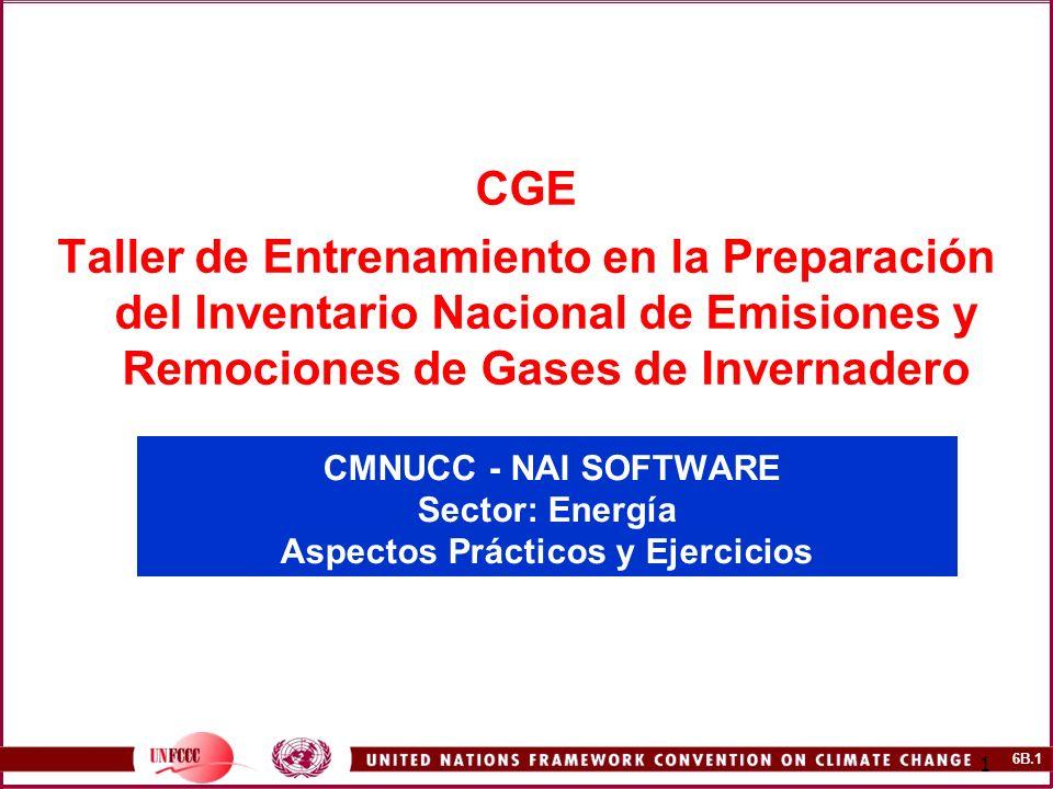 CMNUCC - NAI SOFTWARE Sector: Energía Aspectos Prácticos y Ejercicios