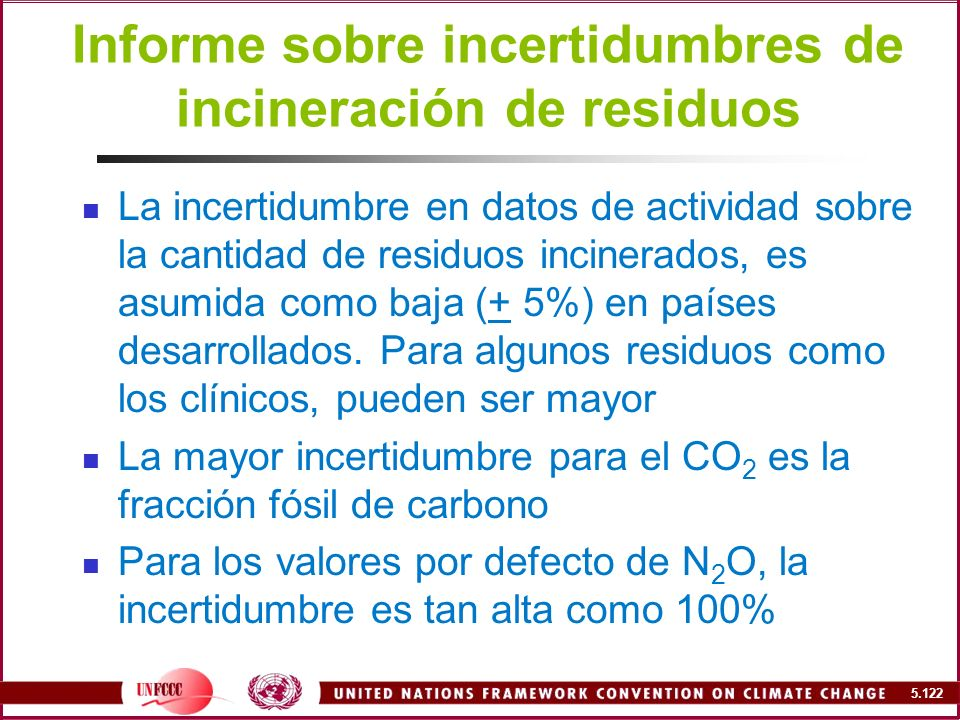 Informe sobre incertidumbres de incineración de residuos