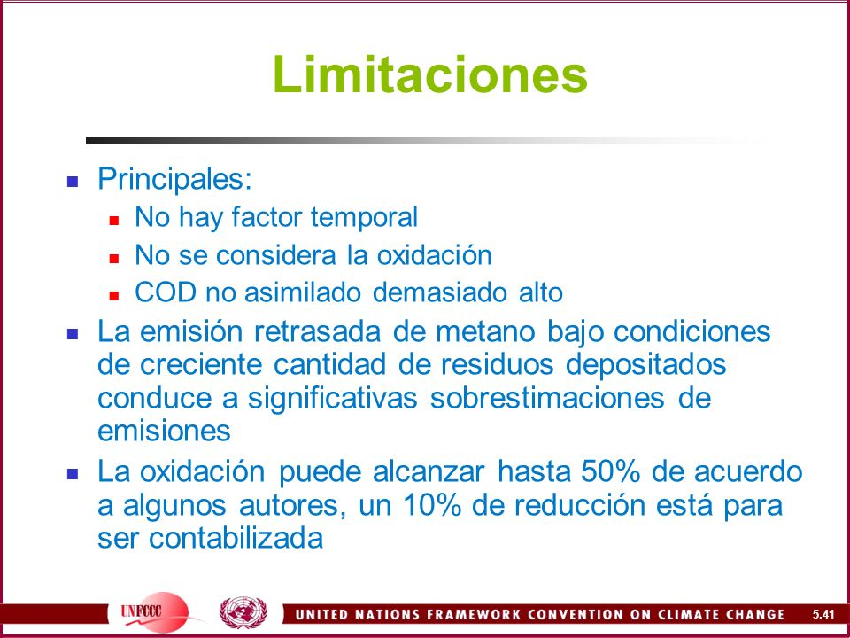 Limitaciones Principales: