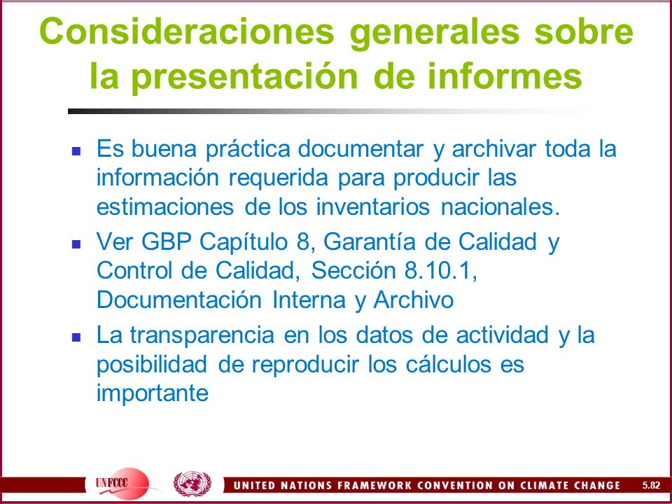 Consideraciones generales sobre la presentación de informes