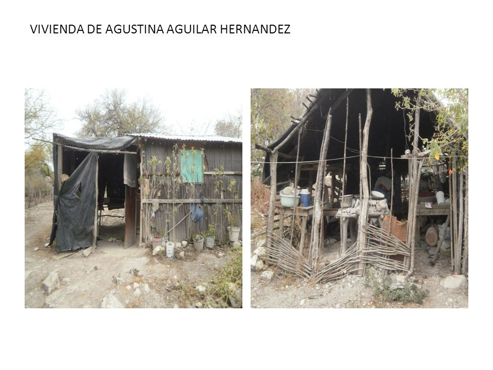 VIVIENDA DE AGUSTINA AGUILAR HERNANDEZ