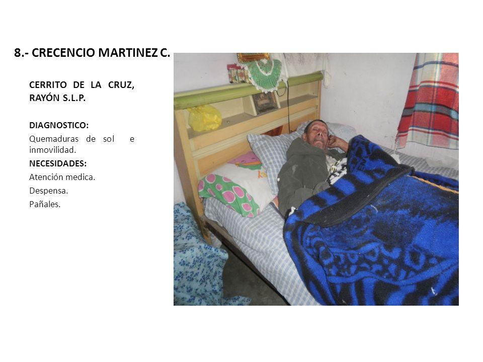 8.- CRECENCIO MARTINEZ C. CERRITO DE LA CRUZ, RAYÓN S.L.P.