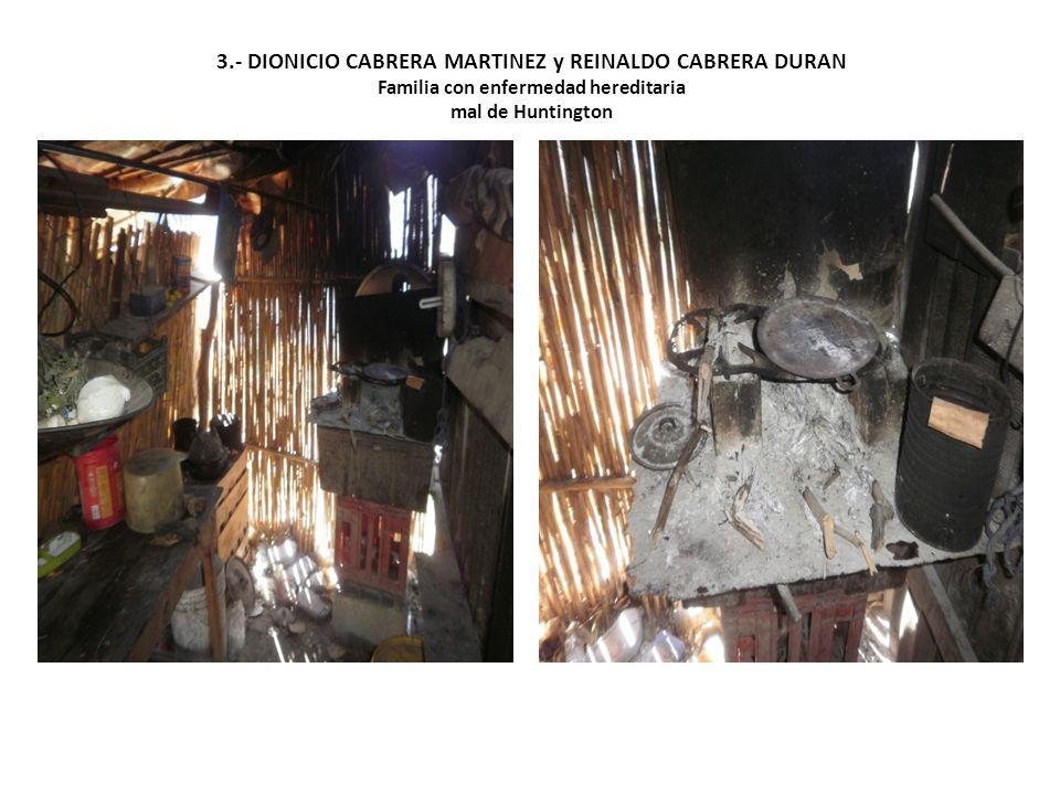 3.- DIONICIO CABRERA MARTINEZ y REINALDO CABRERA DURAN Familia con enfermedad hereditaria mal de Huntington