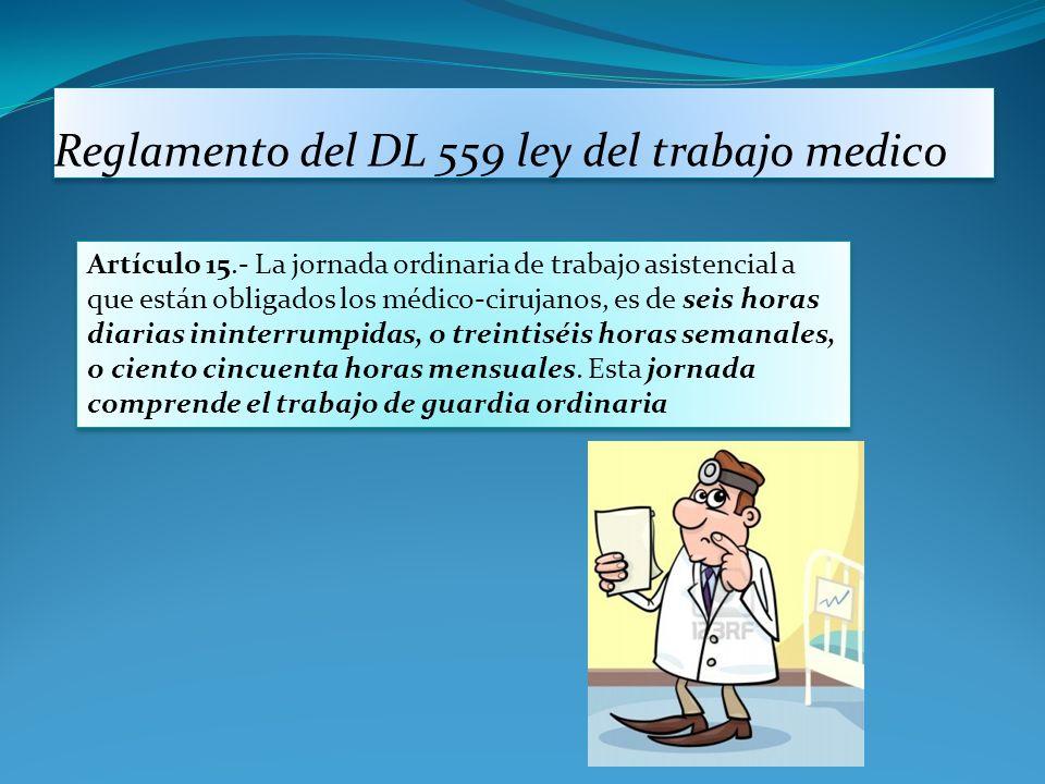 Reglamento del DL 559 ley del trabajo medico