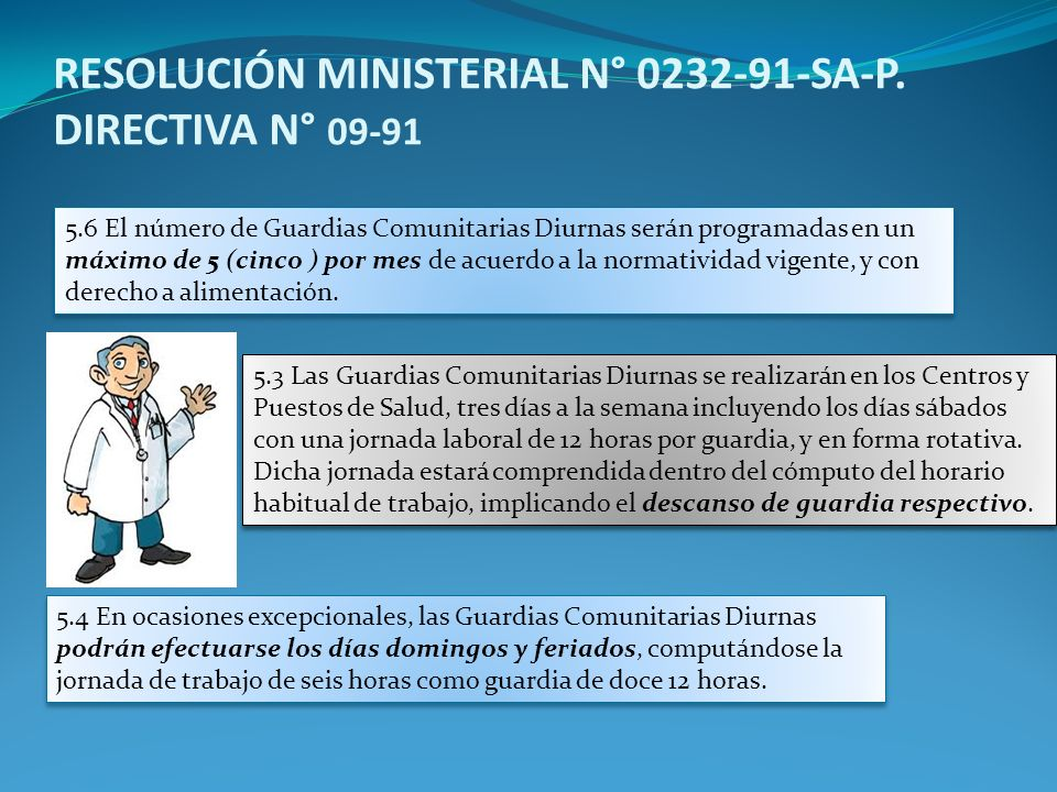 RESOLUCIÓN MINISTERIAL N° 0232-91-SA-P. DIRECTIVA N° 09-91