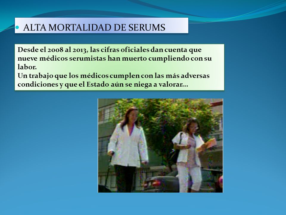 ALTA MORTALIDAD DE SERUMS