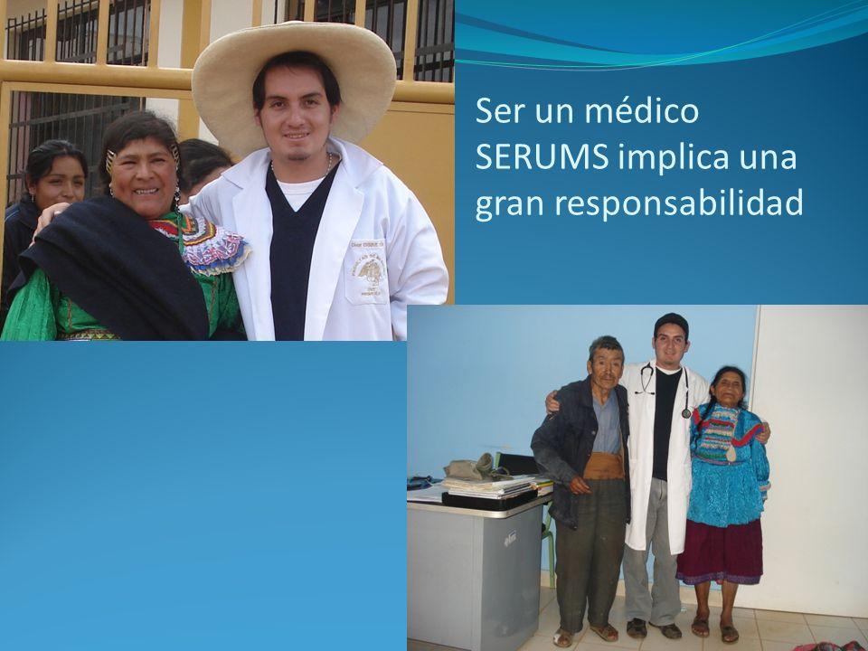 Ser un médico SERUMS implica una gran responsabilidad