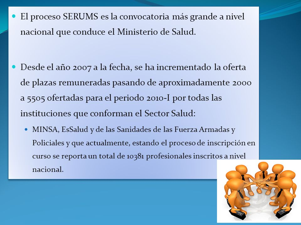 El proceso SERUMS es la convocatoria más grande a nivel nacional que conduce el Ministerio de Salud.