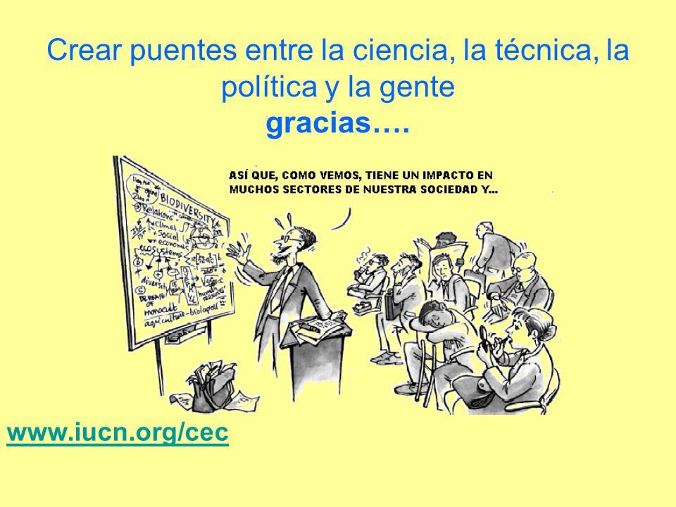 Crear puentes entre la ciencia, la técnica, la política y la gente gracias….