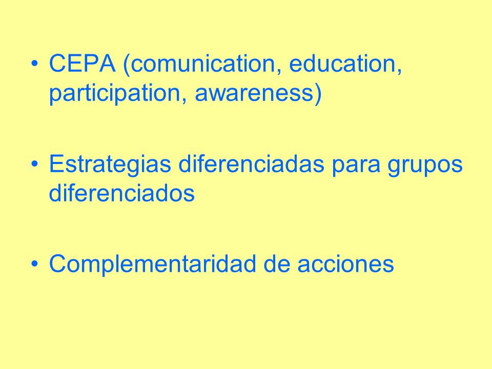CEPA (comunication, education, participation, awareness)
