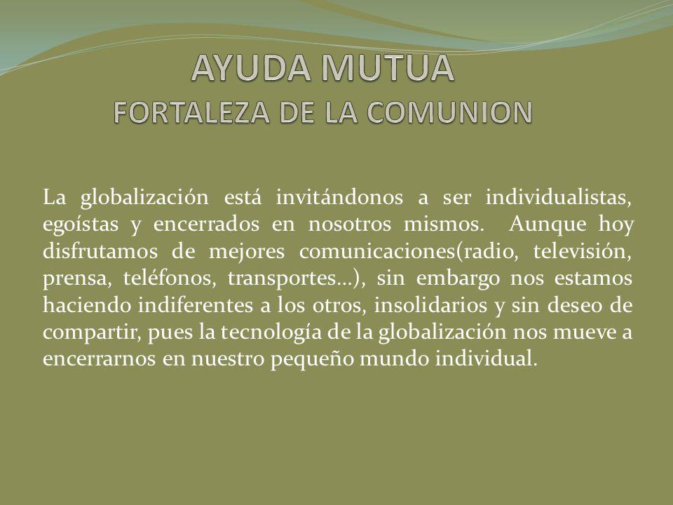 AYUDA MUTUA FORTALEZA DE LA COMUNION