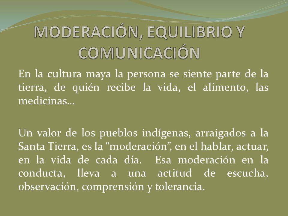 MODERACIÓN, EQUILIBRIO Y COMUNICACIÓN