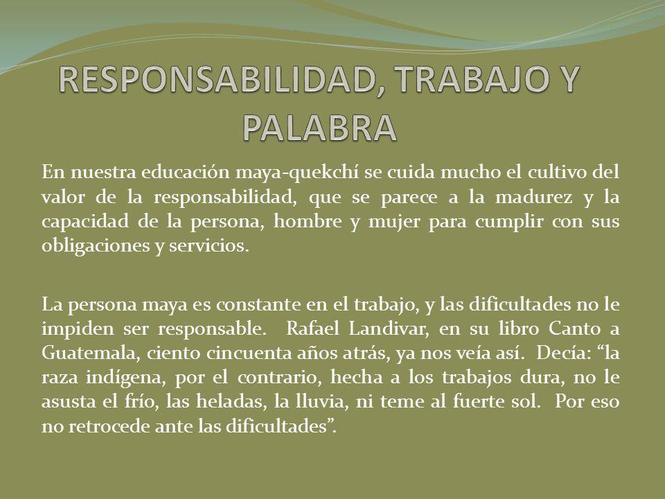 RESPONSABILIDAD, TRABAJO Y PALABRA