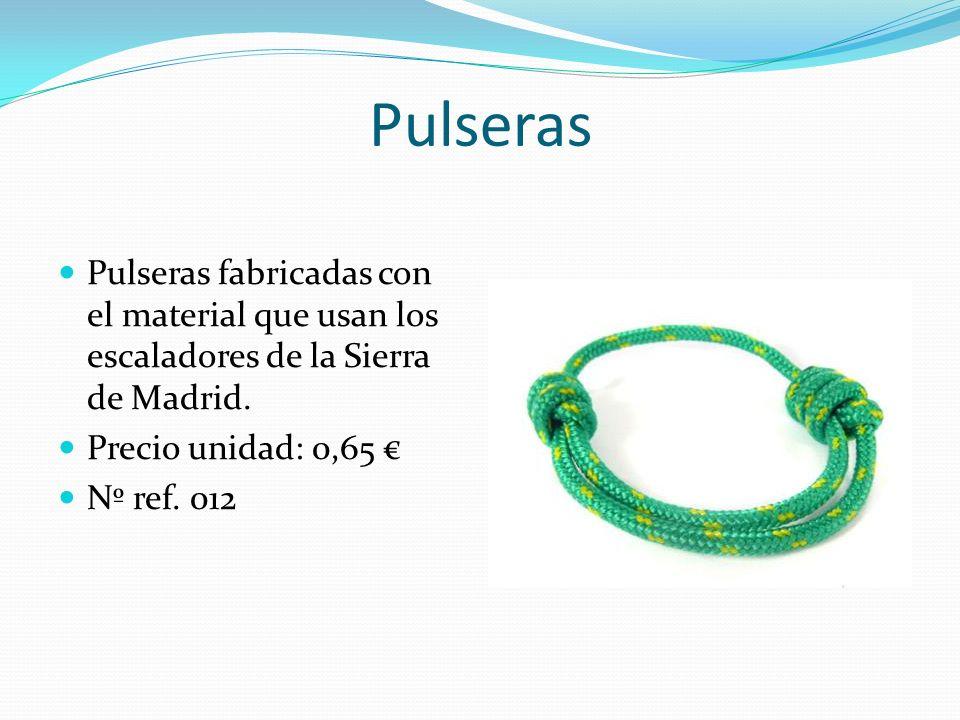 Pulseras Pulseras fabricadas con el material que usan los escaladores de la Sierra de Madrid. Precio unidad: 0,65 €