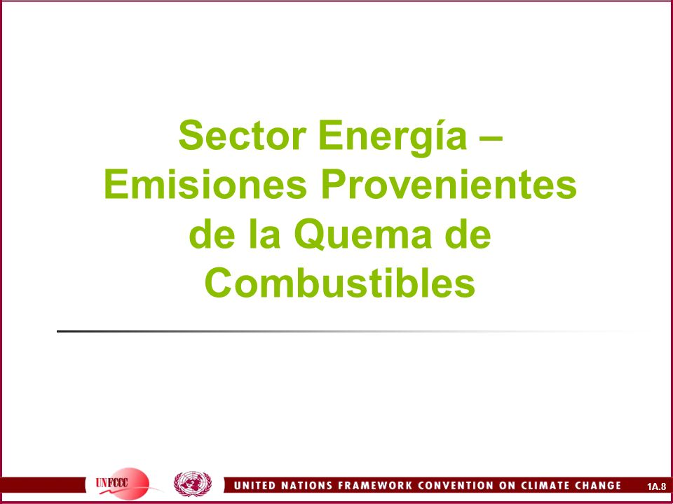 Sector Energía – Emisiones Provenientes de la Quema de Combustibles