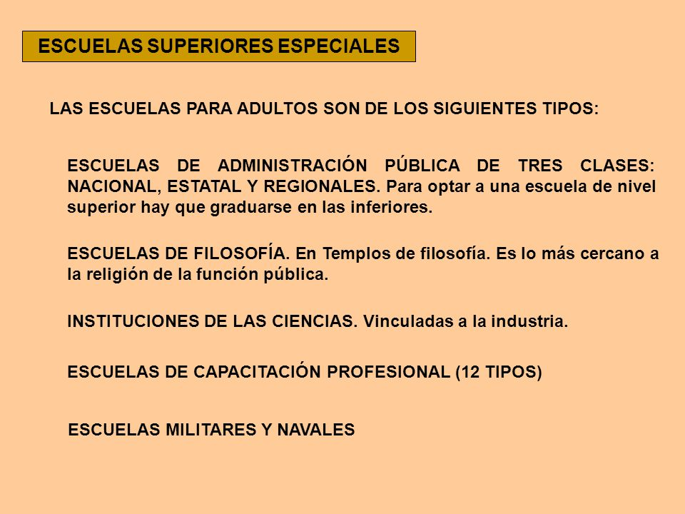 ESCUELAS SUPERIORES ESPECIALES
