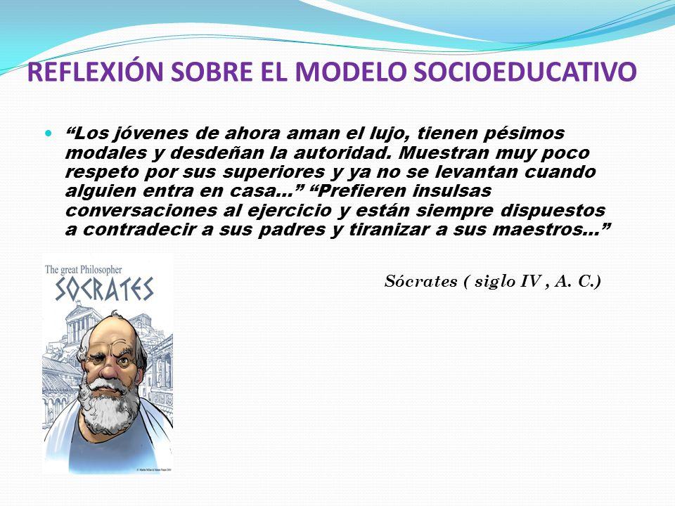 REFLEXIÓN SOBRE EL MODELO SOCIOEDUCATIVO