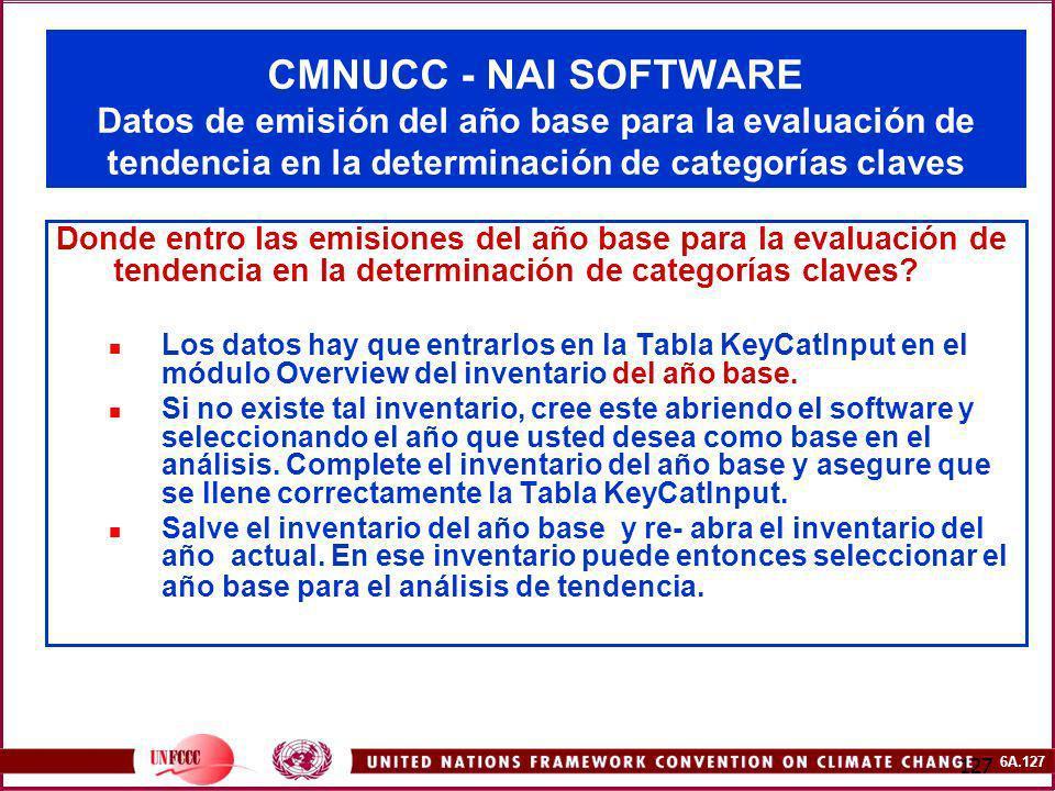 CMNUCC - NAI SOFTWARE Datos de emisión del año base para la evaluación de tendencia en la determinación de categorías claves