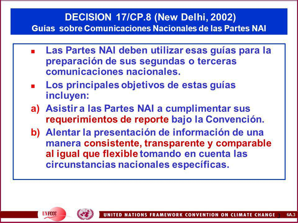 DECISION 17/CP.8 (New Delhi, 2002) Guías sobre Comunicaciones Nacionales de las Partes NAI