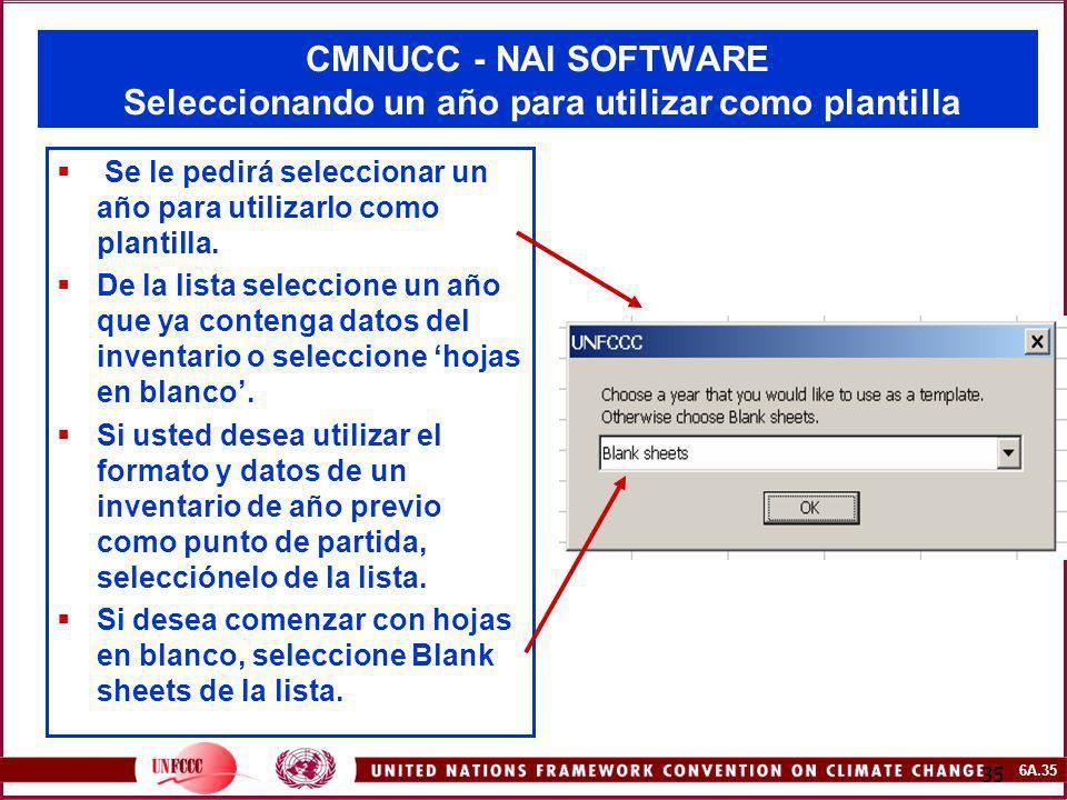 CMNUCC - NAI SOFTWARE Seleccionando un año para utilizar como plantilla