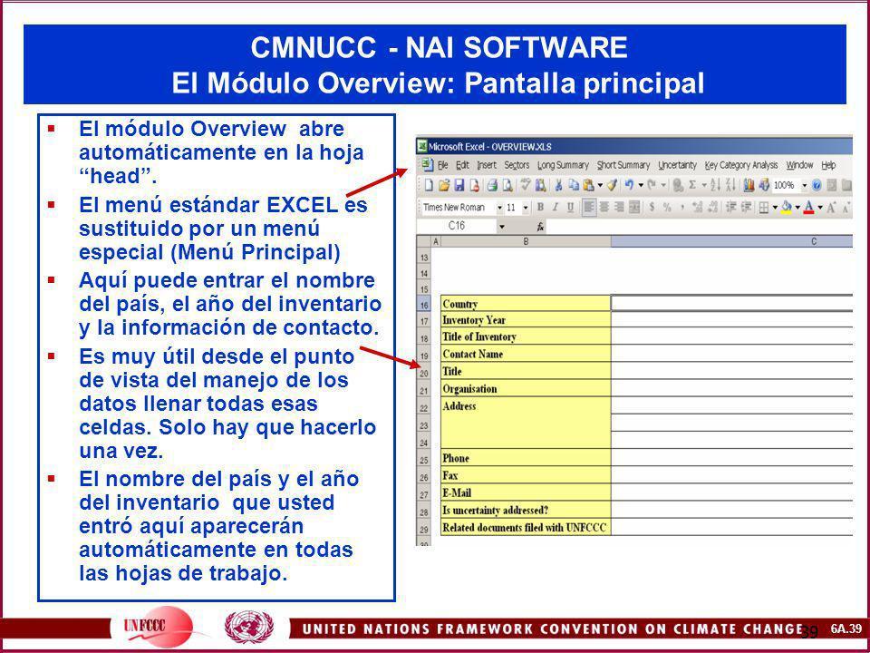 CMNUCC - NAI SOFTWARE El Módulo Overview: Pantalla principal