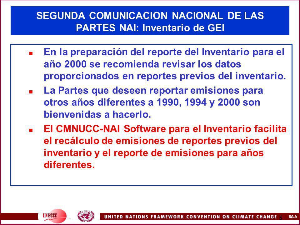 SEGUNDA COMUNICACION NACIONAL DE LAS PARTES NAI: Inventario de GEI