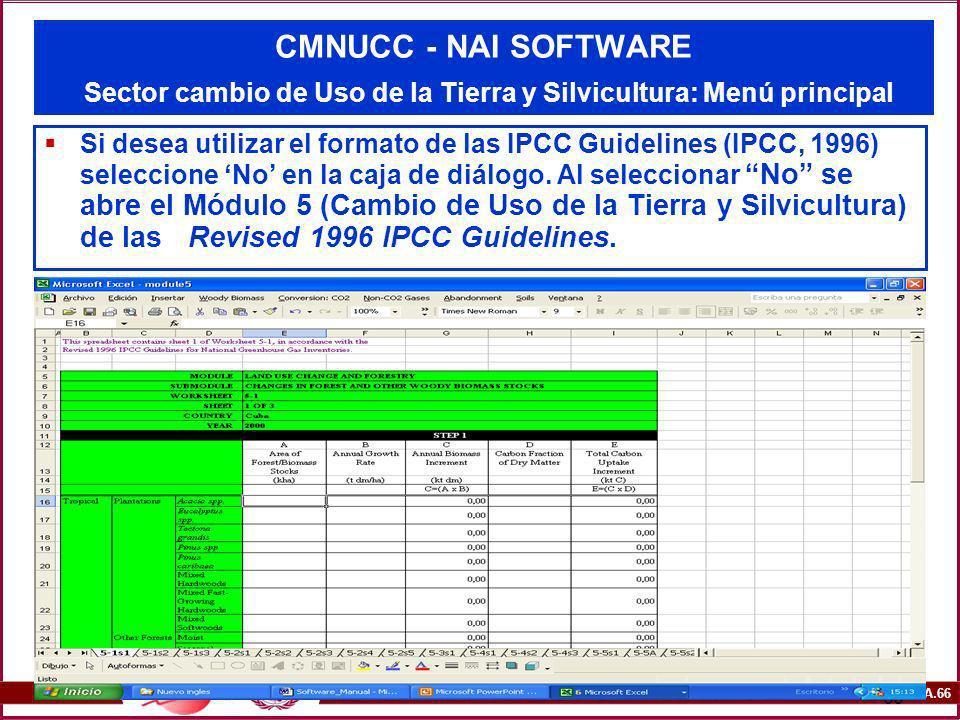 CMNUCC - NAI SOFTWARE Sector cambio de Uso de la Tierra y Silvicultura: Menú principal