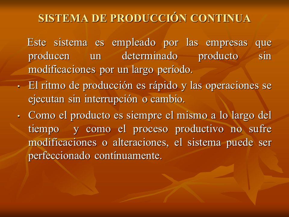 SISTEMA DE PRODUCCIÓN CONTINUA
