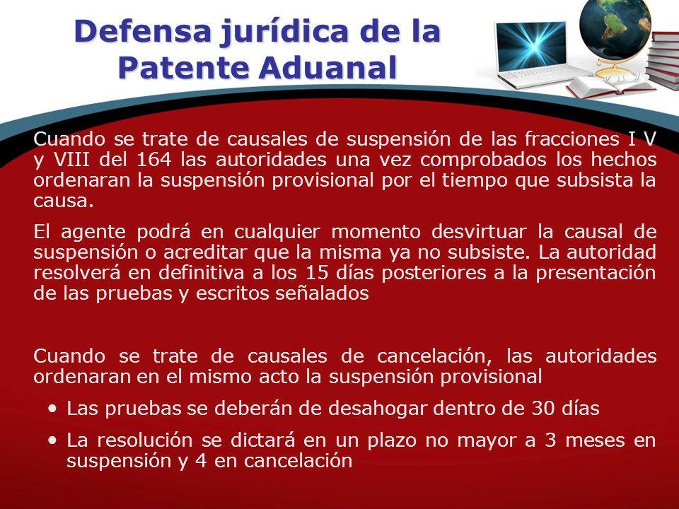 Defensa jurídica de la Patente Aduanal