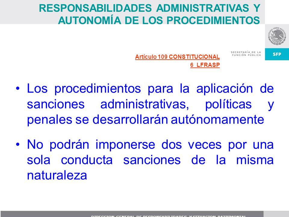 RESPONSABILIDADES ADMINISTRATIVAS Y AUTONOMÍA DE LOS PROCEDIMIENTOS