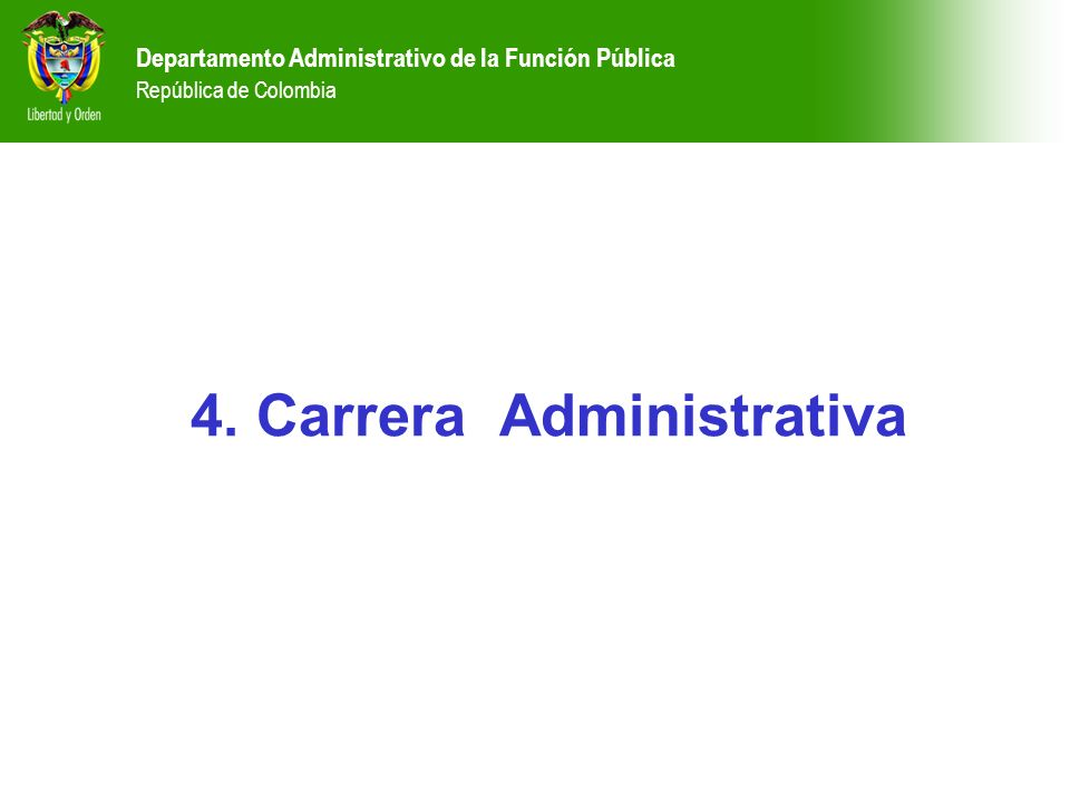 4. Carrera Administrativa
