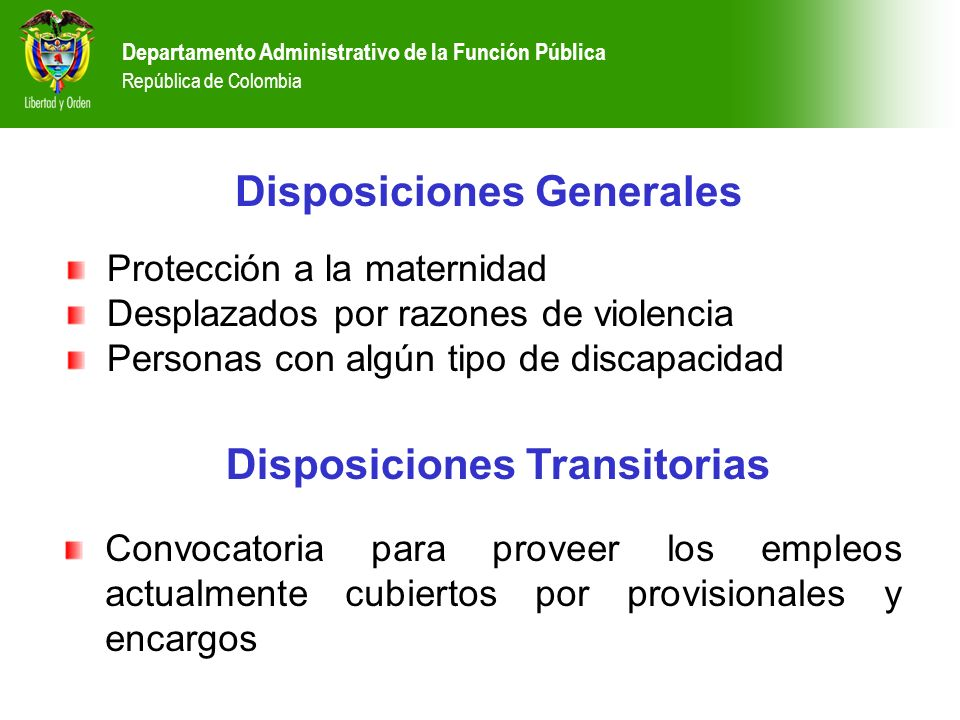 Disposiciones Generales Disposiciones Transitorias