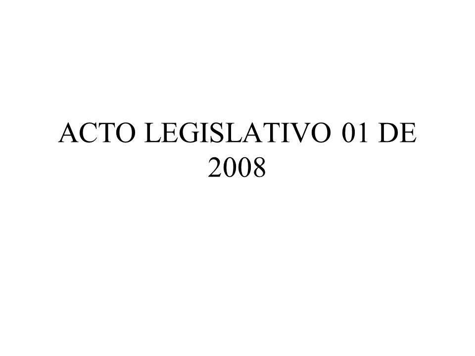 ACTO LEGISLATIVO 01 DE 2008