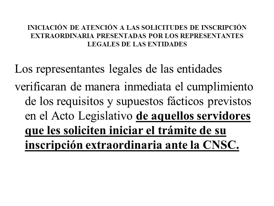 Los representantes legales de las entidades