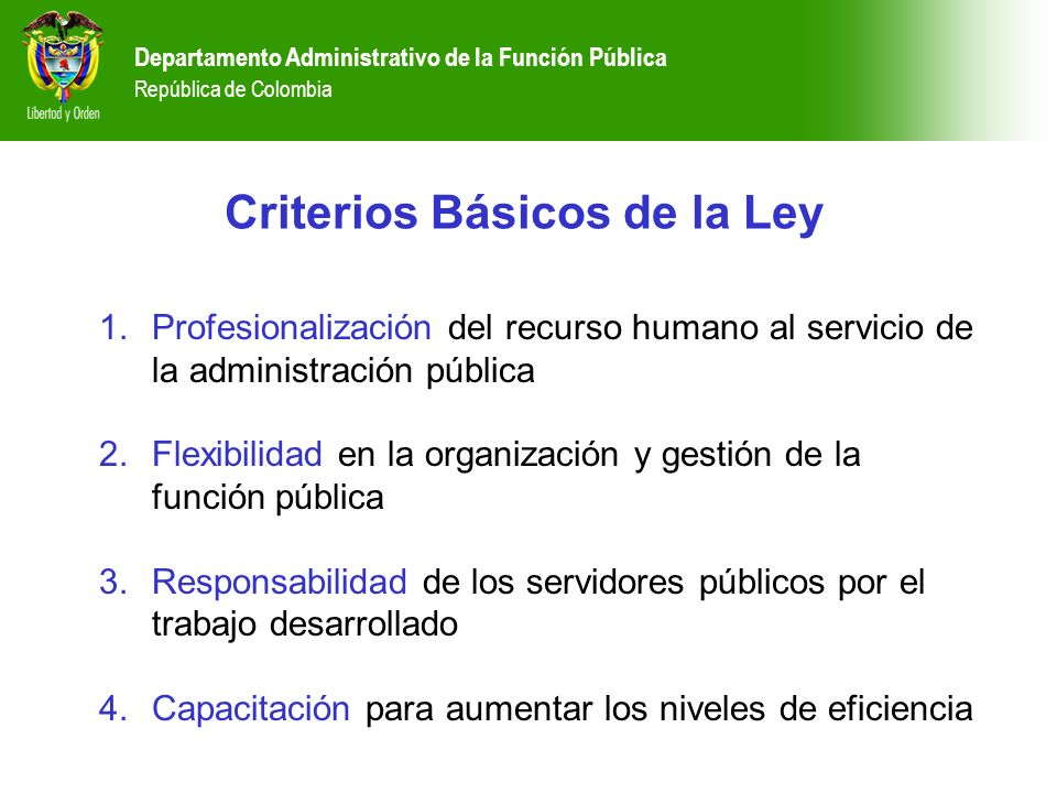 Criterios Básicos de la Ley