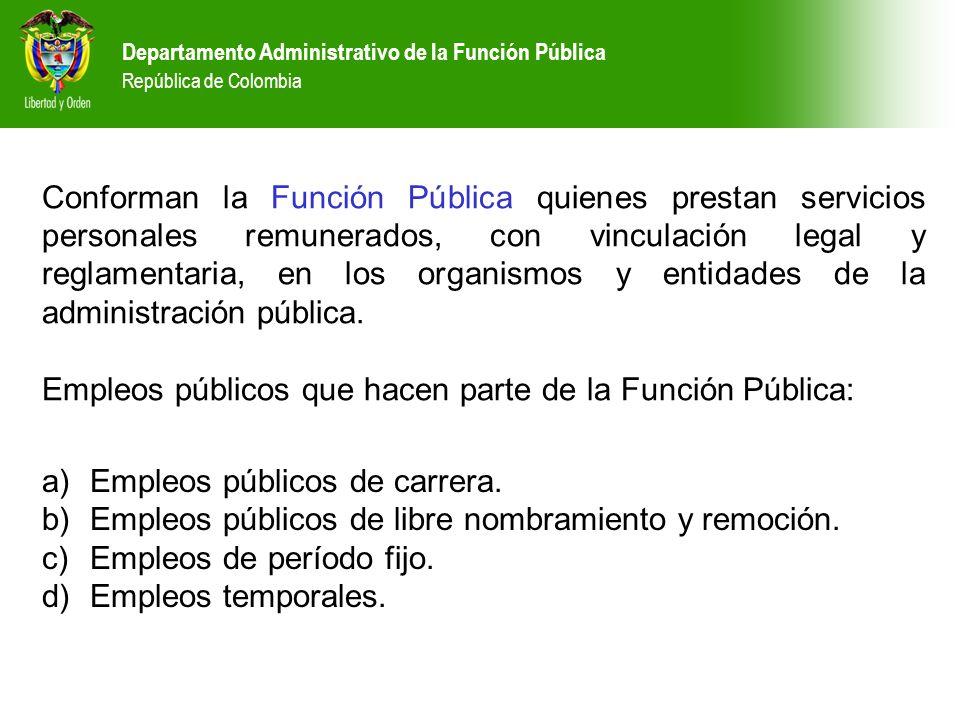 Empleos públicos que hacen parte de la Función Pública: