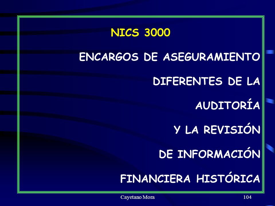 ENCARGOS DE ASEGURAMIENTO DIFERENTES DE LA