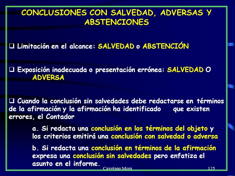 CONCLUSIONES CON SALVEDAD, ADVERSAS Y ABSTENCIONES