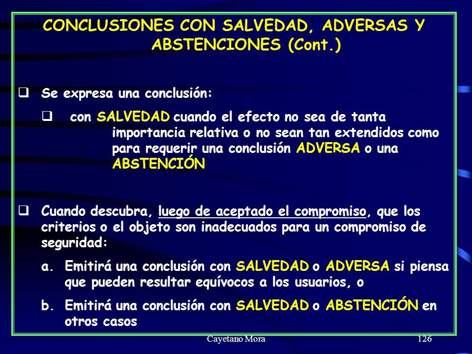 CONCLUSIONES CON SALVEDAD, ADVERSAS Y ABSTENCIONES (Cont.)