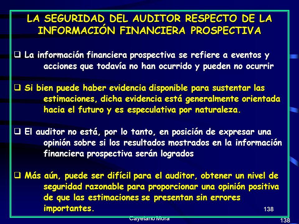 LA SEGURIDAD DEL AUDITOR RESPECTO DE LA INFORMACIÓN FINANCIERA PROSPECTIVA