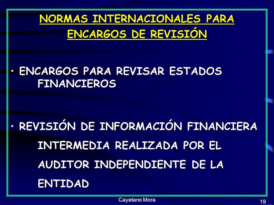 NORMAS INTERNACIONALES PARA ENCARGOS DE REVISIÓN