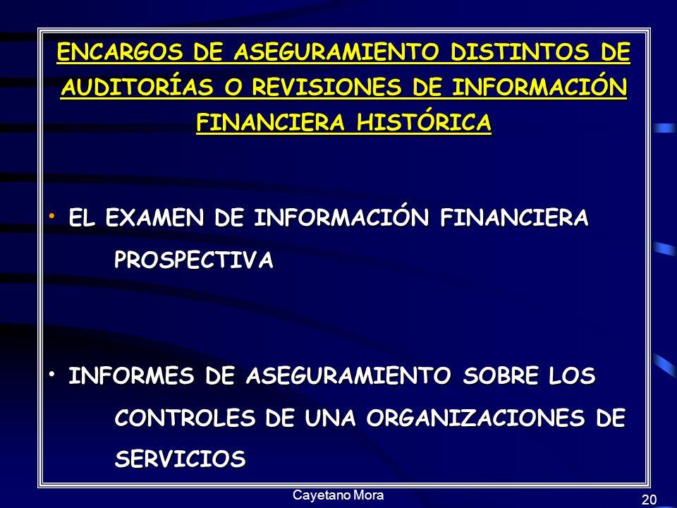 EL EXAMEN DE INFORMACIÓN FINANCIERA PROSPECTIVA