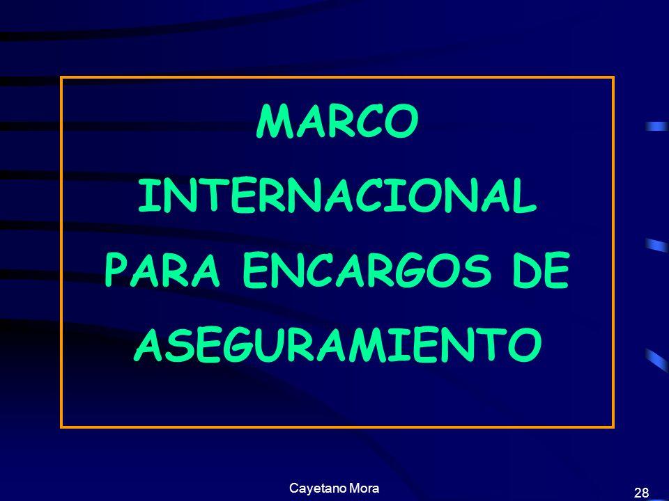 MARCO INTERNACIONAL PARA ENCARGOS DE ASEGURAMIENTO