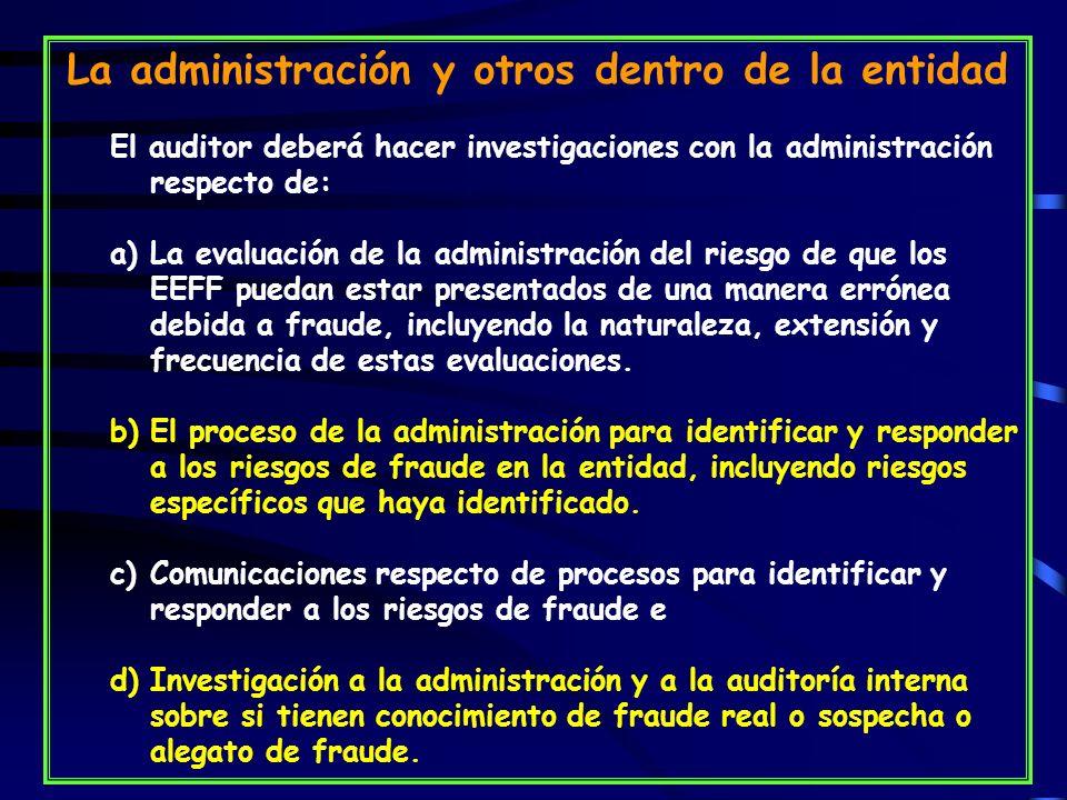 La administración y otros dentro de la entidad